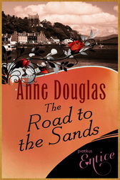 The Road To The Sands by Anne Douglas