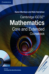 Cambridge IGCSE Mathematics Core and Extended Coursebook by Karen Morrison