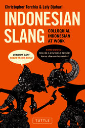 Indonesian Slang by Christopher Torchia