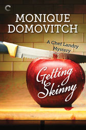 Getting Skinny by Monique Domovitch