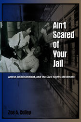 Ain't Scared of Your Jail by Zoe A Colley