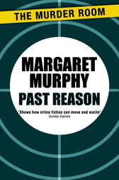 Past Reason by Margaret Murphy