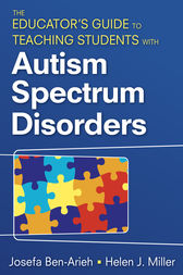 The Educator's Guide to Teaching Students With Autism Spectrum Disorders by Josefa Ben-Arieh