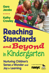 Reaching Standards and Beyond in Kindergarten by Gera Jacobs