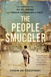 The People Smuggler by de Crespigny Robin