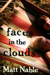 Faces In The Clouds by Matt Nable