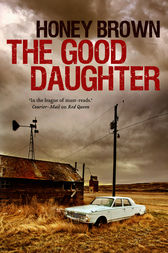 The Good Daughter by Honey Brown