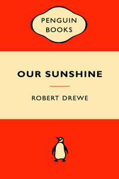 Our Sunshine by Robert Drewe