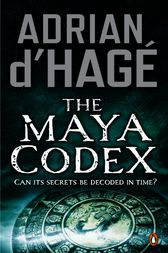 The Maya Codex by Adrian d'Hage