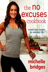 No Excuses Cookbook by Michelle Bridges