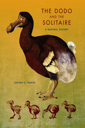 The Dodo and the Solitaire by Jolyon C. Parish