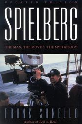 Spielberg by Frank Sanello