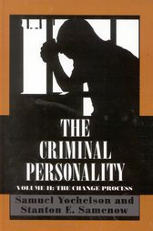 The Criminal Personality by Samuel Yochelson