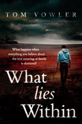What Lies Within by Tom Vowler