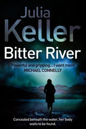 Bitter River (Bell Elkins, Book 2) by Julia Keller