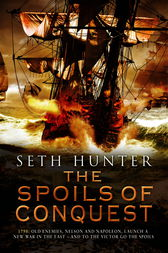 The Spoils of Conquest by Seth Hunter