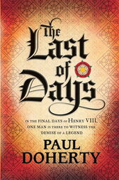 The Last of Days by Paul Doherty