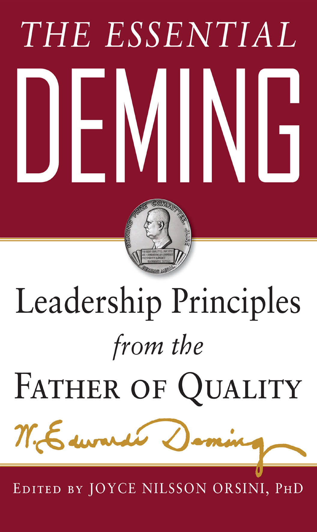 Download Ebook The Essential Deming: Leadership Principles from the Father of Quality by W. Edwards Deming Pdf