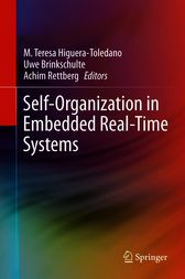 Self-Organization in Embedded Real-Time Systems by M. Teresa Higuera-Toledano