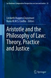 Aristotle and The Philosophy of Law: Theory, Practice and Justice by Liesbeth Huppes-Cluysenaer