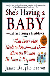 She's Having a Baby by James D. Barron