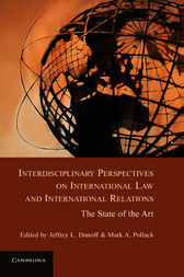 Interdisciplinary Perspectives on International Law and International Relations by Jeffrey L. Dunoff