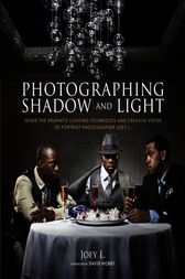 Photographing Shadow and Light by Joey L.;  David Hobby