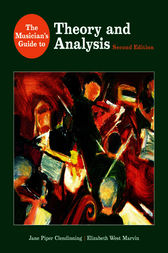 The Musician's Guide to Theory and Analysis by Jane Piper Clendinning
