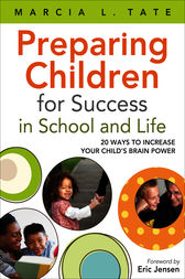 Preparing Children for Success in School and Life by Marcia L. Tate