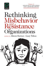 Rethinking Misbehavior and Resistance in Organizations by Lucy Taska