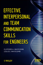Effective Interpersonal and Team Communication Skills for Engineers by Clifford Whitcomb