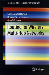 Routing for Wireless Multi-Hop Networks by Sherin Abdel Hamid