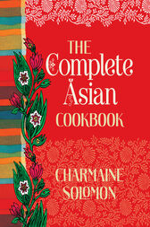 The Complete Asian Cookbook by Charmaine Solomon