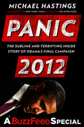Panic 2012 by Michael Hastings
