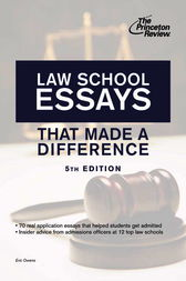 Law School Essays That Made a Difference, 5th Edition by Princeton Review