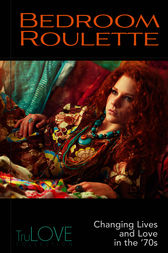 Bedroom Roulette by Anonymous;  Ron Hogan ; BroadLit
