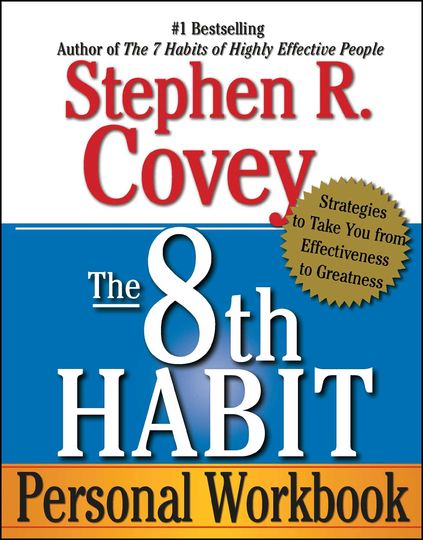 Download Ebook The 8th Habit by Stephen R. Covey Pdf