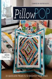 Pillow Pop by Heather Bostic