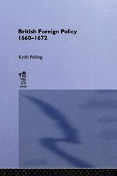 British Foreign Policy 1660-1972 by Sir Keith Feiling