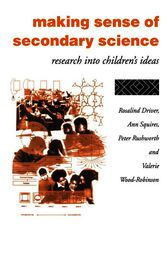 Making Sense of Secondary Science by James Driver