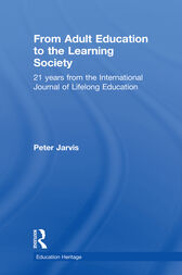 From Adult Education to the Learning Society by Peter Jarvis