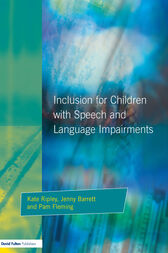 Inclusion For Children with Speech and Language Impairments by Kate Ripley
