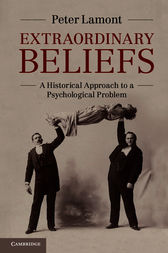 Extraordinary Beliefs by Peter Lamont
