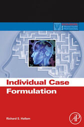 Individual Case Formulation by Richard S. Hallam