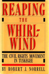 Reaping the Whirlwind by Robert Jefferson Norrell