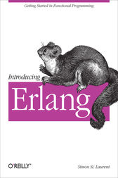 Introducing Erlang by Simon St. Laurent