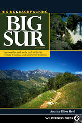 Hiking and Backpacking Big Sur by Analise Elliot Heid