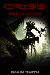 Crysis: Escalation by Gavin G. Smith