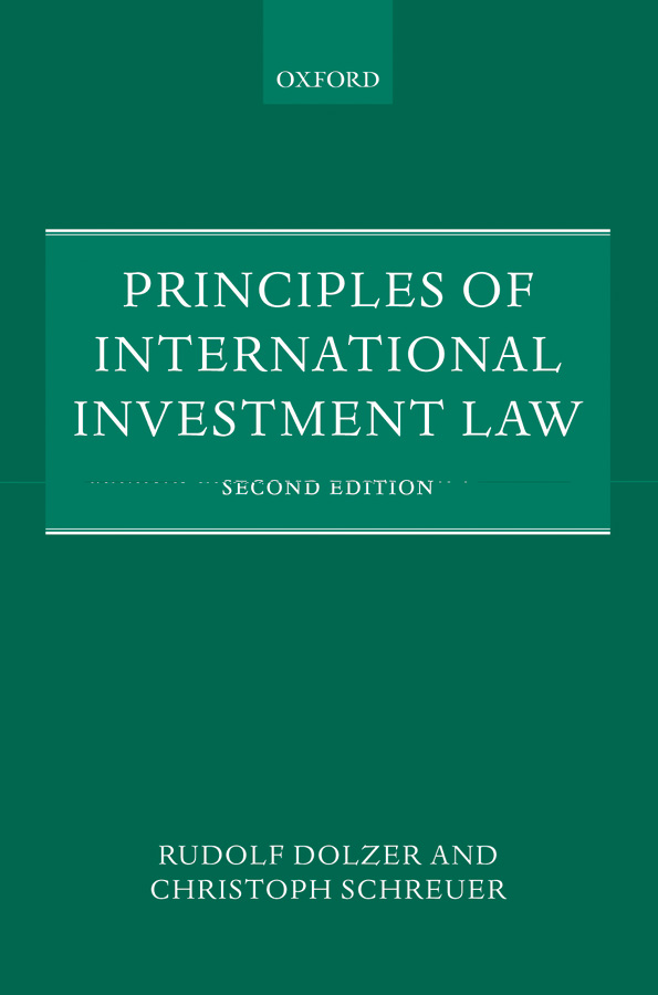 Download Ebook Principles of International Investment Law (2nd ed.) by Rudolf Dolzer Pdf