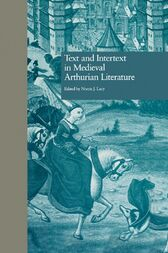 Text and Intertext in Medieval Arthurian Literature by Norris J. Lacy